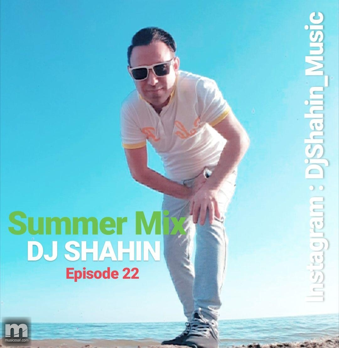 دی جی شاهین – Summer Mix